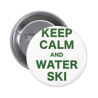 Keep Calm and Water Ski Pinback Button
