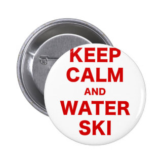 Keep Calm and Water Ski Pinback Buttons