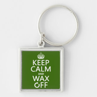 Keep Calm and Wax Off (any background color) Key Chain