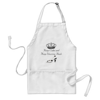 Keep Calm and Wear High Heels Adult Apron