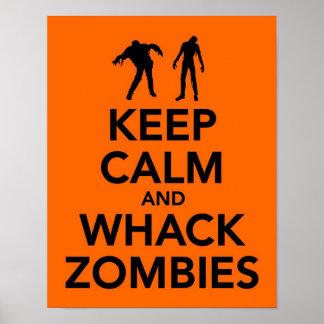 Keep Calm and Whack Zombies print