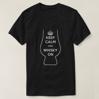Keep Calm and Whisky On (white) T-Shirt