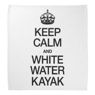 KEEP CALM AND WHITE WATER KAYAK BANDANA