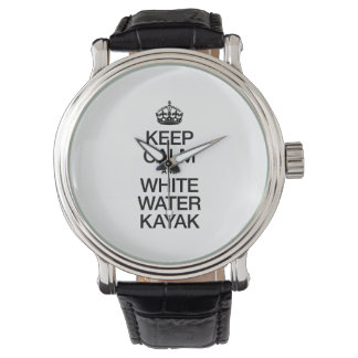KEEP CALM AND WHITE WATER KAYAK WRIST WATCHES