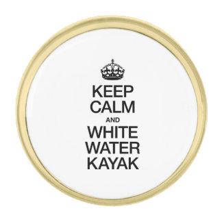 KEEP CALM AND WHITE WATER KAYAK GOLD FINISH LAPEL PIN
