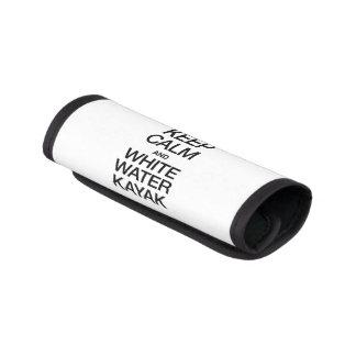 KEEP CALM AND WHITE WATER KAYAK LUGGAGE HANDLE WRAP