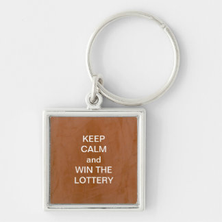 KEEP CALM and WIN THE LOTTERY Tangerine Silver-Colored Square Key Ring