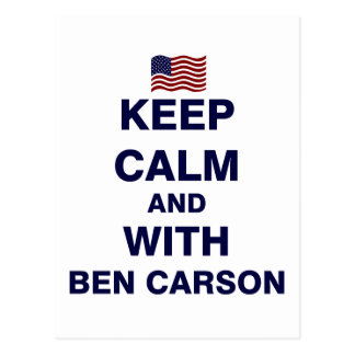 Keep Calm and With Ben Carson Postcard