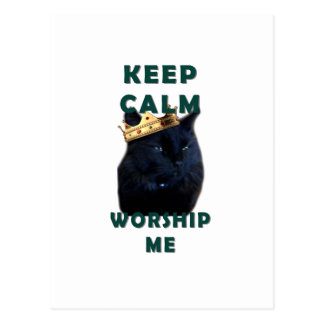 Keep Calm and Worship Me Post Card