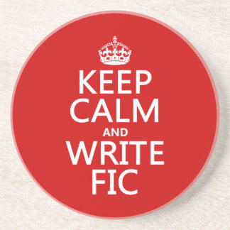 Keep Calm and Write Fic - all colors Sandstone Coaster