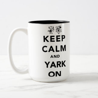 Keep Calm and Yark On! Two-Tone Coffee Mug