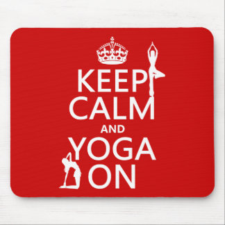 Keep Calm and Yoga On (customize colors) Mouse Mat