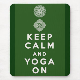 Keep Calm and Yoga On Mouse Mat