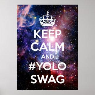Keep calm and #yoloswag print