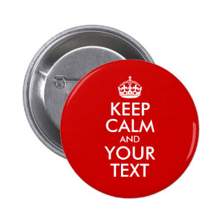 Keep Calm and Your Text 6 Cm Round Badge