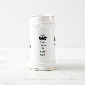 Keep calm and your text beer stein