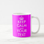 Keep Calm and your text mug | Hot neon pink colour