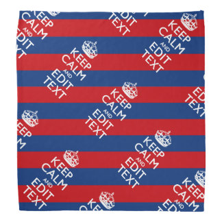 KEEP CALM AND Your Text on Blue Stripes Bandana