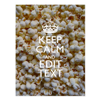 KEEP CALM AND Your Text on Popcorn Decor Postcard