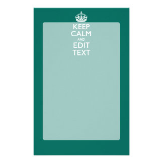 Keep Calm And Your Text on Teal Green Turquoise Stationery Paper