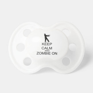 Keep Calm And Zombie On Baby Pacifiers