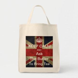 Keep Calm Ask the Butler to Bring Tea