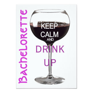 Keep Calm Bachelorette party drinks Personalized Invite
