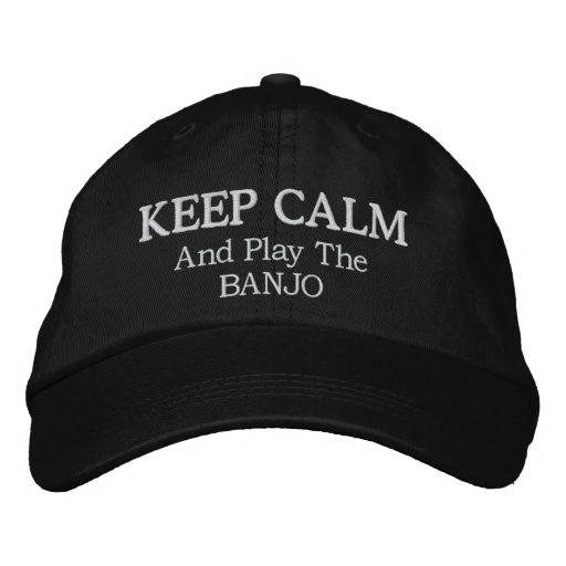 Keep Calm Banjo Music Embroidered Hat