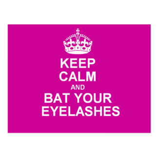 Keep Calm & Bat Your Eyelashes Post Cards