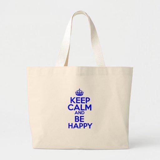 Keep Calm & Be Happy Bag
