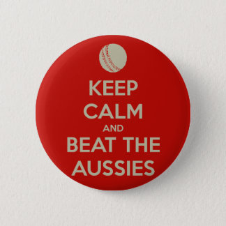 keep calm beat aussies 6 cm round badge