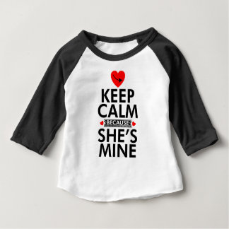 Keep Calm Because She is Mine T Shirt