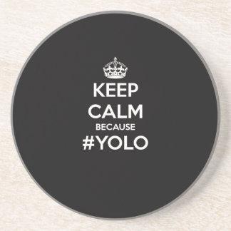 Keep Calm Because YOLO Coaster