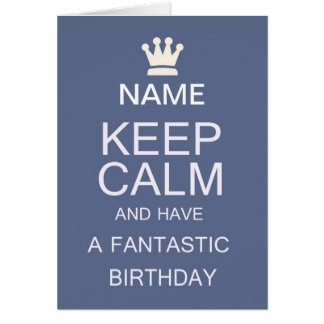 keep calm birthday greeting card in blue