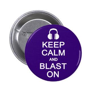 Keep Calm & Blast On button