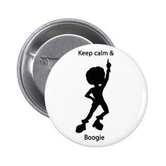 Keep calm boogie pinback button