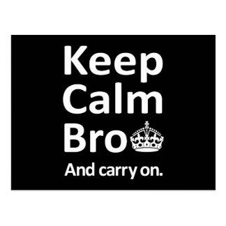 Keep Calm Bro - And Carry On Postcard