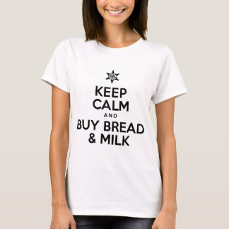 Keep Calm Buy Bread And Milk T-Shirt