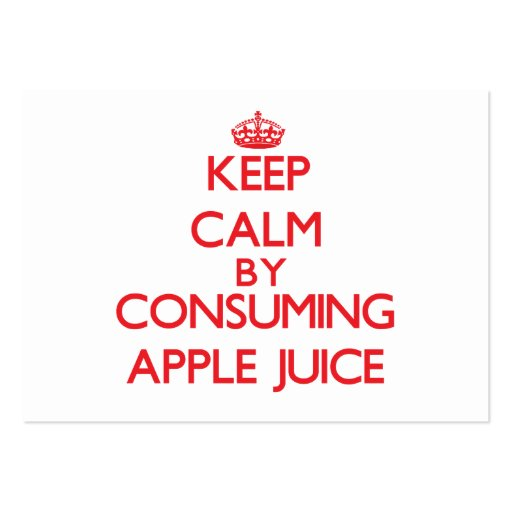 Keep calm by consuming Apple Juice Business Card Templates
