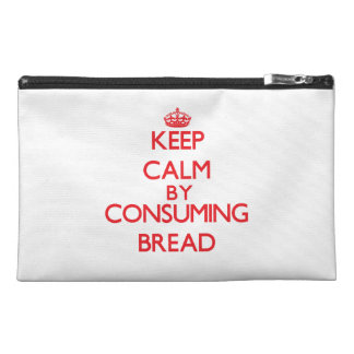 Keep calm by consuming Bread Travel Accessories Bag