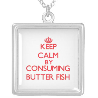 Keep calm by consuming Butter Fish Necklace