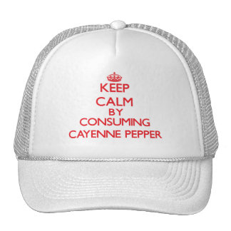Keep calm by consuming Cayenne Pepper Trucker Hats
