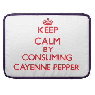 Keep calm by consuming Cayenne Pepper Sleeve For MacBooks