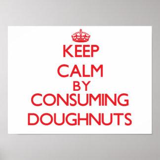 Keep calm by consuming Doughnuts Print