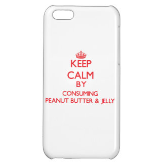 Keep calm by consuming Peanut Butter & Jelly iPhone 5C Cases