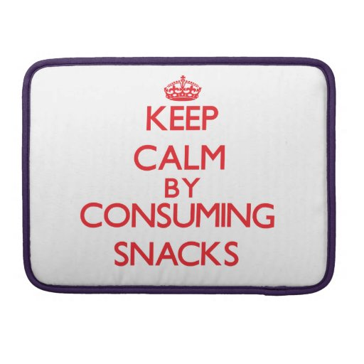 Keep calm by consuming Snacks MacBook Pro Sleeve