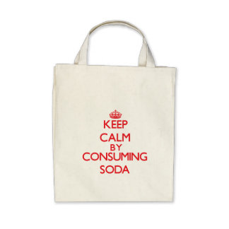 Keep calm by consuming Soda Bags
