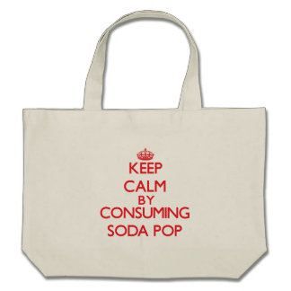 Keep calm by consuming Soda Pop Tote Bag