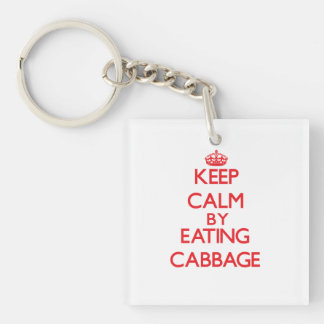 Keep calm by eating Cabbage Double-Sided Square Acrylic Keychain