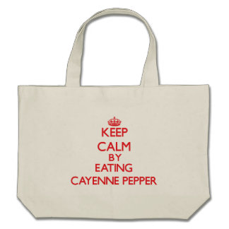 Keep calm by eating Cayenne Pepper Tote Bag